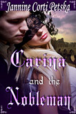 Read about CARINA AND THE NOBLEMAN